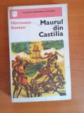 Herman Kesten - Maurul din Castilia