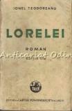 Cumpara ieftin Lorelei - Ionel Teodoreanu - Editia A VI-a