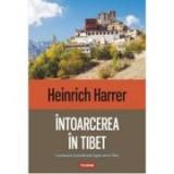 Intoarcerea in Tibet - Heinrich Harrer