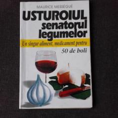 USTUROIUL, SENATORUL LEGUMELOR - MAURICE MESSEGUE
