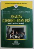 ANALIZA ECONOMICO - FINANCIARA - APLICATII SI TESTE GRILA de MARIN TOLE ...NICOLETA - CRISTINA ( TOLE ) MATEI , 2004