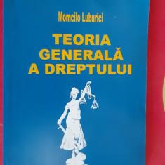 Teoria generala a dreptului - Momcilo Luburici