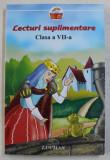 LECTURI SUPLIMENTARE CLASA a - VII - a - SELECTIE SI TEME de STEFANIA DUMINICA , NICOLETA STANICA , 2008