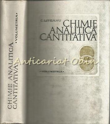 Chimie Analitica Cantitativa. Volumetria - Candin Liteanu foto