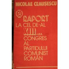 NICOLAIE CEAUSESCU-RAPORTUL COMITETULUI CENTRAL CU PRIVIRE LA ACTIVITATEA PCR-1984 - ***