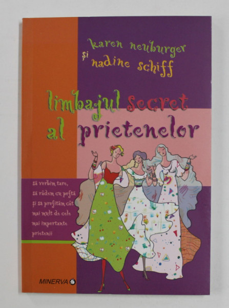 LIMBAJUL SECRET AL PRIETENELOR de KAREN NEUBURGER si NADINE SCHIFF , 2006