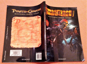 Piratii Din Caraibe. Blestemul Perlei Negre - Editura Egmont, 2007