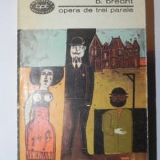 OPERA DE TREI PARALE-BERTOLT BRECHT 1967