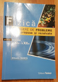 Fizica - culegere de probleme propuse si rezolvate - Mihaela Chirita