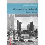 Memorii din razboiul 1941–1944 - Gheorghe Marian