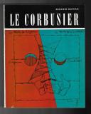 Ascanio Damian - Le Corbusier, ed. Meridiane, 1969