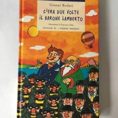C'era due volte il barone Lamberto, Gianni Rodari, Ediziono El-Einaudi Ragazzi