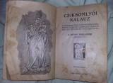 Carte Religioasa Maghiara veche 1927 CSIKSOMLYOI KALAUZ,Tr.GRATUIT