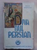 Divanul persian - M. SADOVEANU , 1943