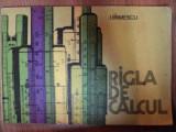 RIGLA DE CALCUL de I.IRIMESCU 1978