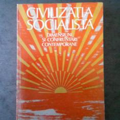 AL. TANASE - CIVILIZATIA SOCIALISTA. DIMENSIUNI SI CONFRUNTARI CONTEMPORANE