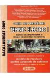 Bacalaureat 2009. Ghid de pregatire. Tehnic Electric 1 - Maria Tanase