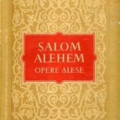 Salom Alehem - Opere alese ( romane si povestiri )