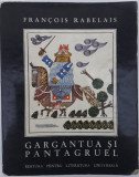 Francois Rabelais - Gargantua si Pantagruel (1967)