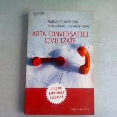 ARTA CONVERSATIEI CIVILIZATE , MARGARET SHEPHERD