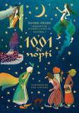 Cumpara ieftin 1001 de nopti. Basme arabe istorisite de Eusebiu Camilar, volumul I/Eusebiu Camilar