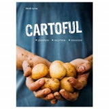 Cartoful - plantare, recoltare, savurare, Editura Casa