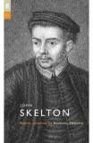 John Skelton. Poet to Poet - John Skelton, Anthony Thwaite