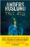 Trei zile/Anders Roslund