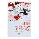 Iubirea de la A la Z. Alfabetul relatiilor - Bookzone, Andrei Vulpescu