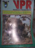 Lot 2 Revista ,,V.P.R.,,Vanatorul si pescarul ROMAN 1995,stare Foto,T.GRATUIT