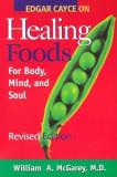 Edgar Cayce on Healing Foods