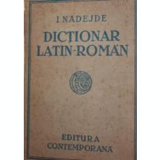 DICTIONAR LATIN-ROMAN - IOAN NADEJDE