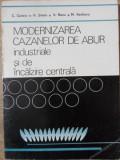 MODERNIZAREA CAZANELOR DE ABUR INDUSTRIALE SI DE INCALZIRE CENTRALA-C. CAZACU, H. SIMAN, V. NANU, M. VASILESCU