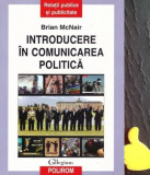 Introducerea in comunicarea politica Brian Mc Nair McNair