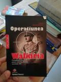 Operatiunea Walkiria – Jesus Hernandez