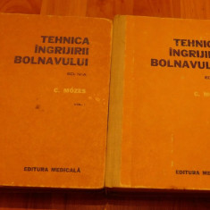 Tehnica ingrijirii bolnavului de Carol Mozes (2 volume)