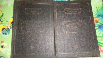 Clement Alexandrinul - Scrieri partea 1+2 PSB 4 si 5 /431+591pagini foto