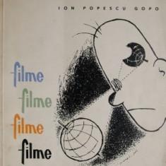 Filme, filme, filme, filme – Ion Popescu Gopo
