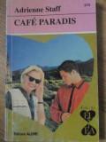 CAFE PARADIS-A. STAFF, Emile Zola