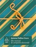 Mic Manual De Campanie Electorala   Quintus Tullius Ciciero, Art