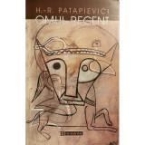 Omul recent - Horia-Roman Patapievici