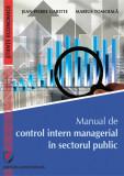 Cumpara ieftin Manual de control intern managerial in sectorul public
