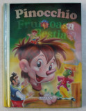 FRUMOASA SI BESTIA / PINOCCHIO - DOUA POVESTI CLASICE