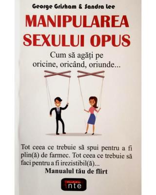 Manipularea sexului opus - George Grisham & Sandra Lee foto
