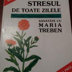 STRESUL DE TOATE ZILELE MARIA TREBEN