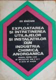 Exploatarea si intretinerea utilajelor din industria chimica anorganica