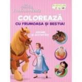Disney: Frumoasa si Bestia. Coloreaza cu frumoasa si Bestia. Aventuri in culori