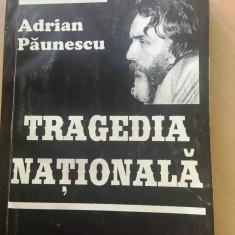 Tragedia nationala-Adrian Paunescu