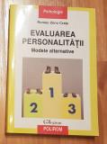 Evaluarea personalitatii. Modele alternative de Romeo Zeno Cretu