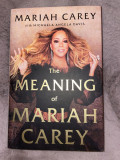 Carte The Meaning of Mariah Carey - Biografie; Noua, necitita
